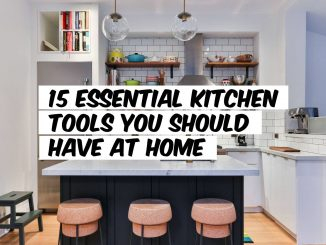 15 Essential Kitchen Tools You Should Have at Home