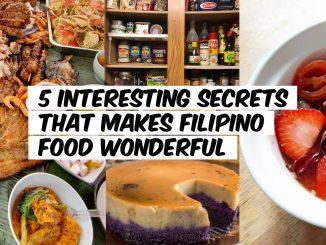 5 Interesting Secrets that Makes Filipino Food Wonderful