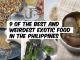 9 of the Best and Weirdest Exotic Food in the Philippines
