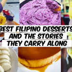 best filipino desserts and the stories they carry along